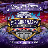 Tour De Force: Live In London - Royal Albert Hall by Joe Bonamassa
