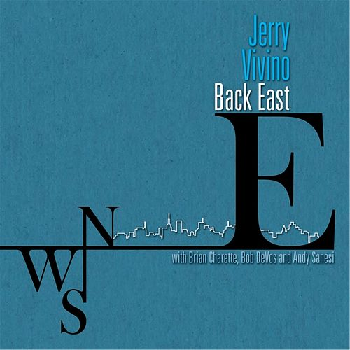 Play & Download Back East by Jerry Vivino | Napster