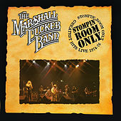 Play & Download Stompin Room Only: Greatest Hits Live 1974-76 by The Marshall Tucker Band | Napster