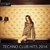 Play & Download Techno Club Hits 2014, Vol. 23 by Various Artists | Napster