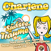 Play & Download Südseeträume by Charlene | Napster
