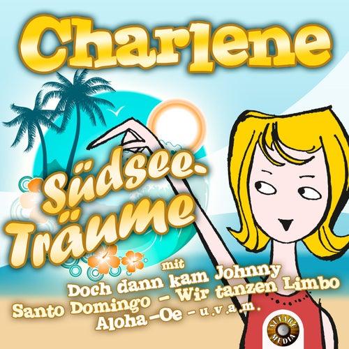 Play & Download Südseeträume by Charlene | Napster