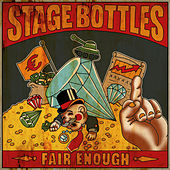 Fair Enough by Stage Bottles