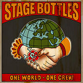 Play & Download One World – One Crew by Stage Bottles | Napster