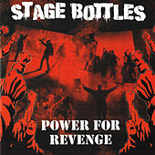 Play & Download Power for Revenge by Stage Bottles | Napster