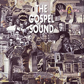 Play & Download The Gospel Sound by Various Artists | Napster