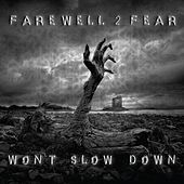 Play & Download Won't Slow Down by Farewell 2 Fear | Napster