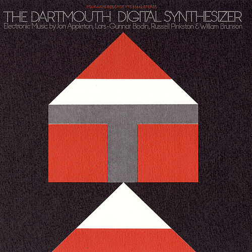 Play & Download The Dartmouth Digital Synthesizer by Various Artists | Napster