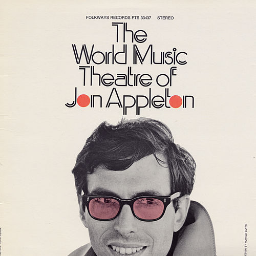 Play & Download The World Music Theatre of Jon Appleton by Jon Appleton | Napster