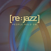 People Hold On by [re:jazz]