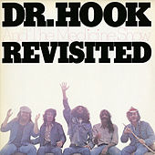 Play & Download Revisited by Dr. Hook | Napster