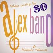 Play & Download Alex Band Aleksander Maliszewski - Polskie Przeboje 80 by Various Artists | Napster