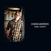 Play & Download This Town by Chance Anderson | Napster