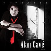 Timeless Vol. 2 by Alan Cave
