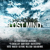 Lost Mind Riddim by Various Artists