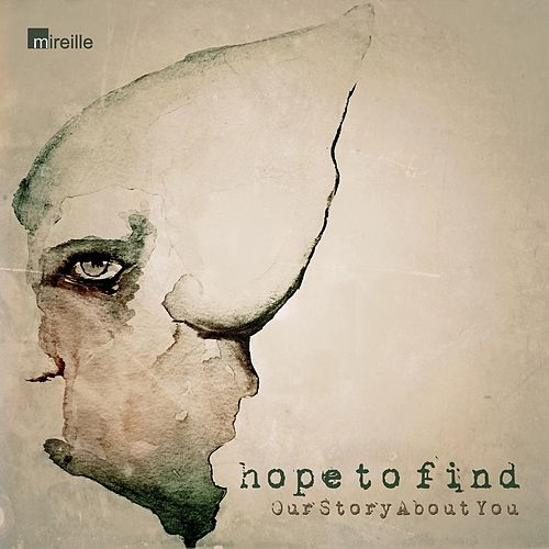 Our Story About You by Hope to Find
