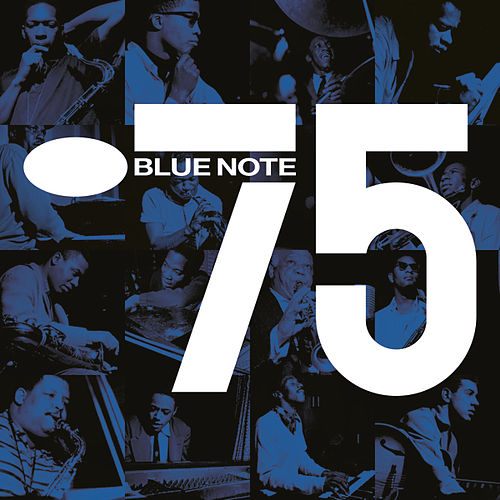 Play & Download Blue Note 75 by Various Artists | Napster