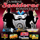 Play & Download Cumbias Sonideras Románticas by Various Artists | Napster