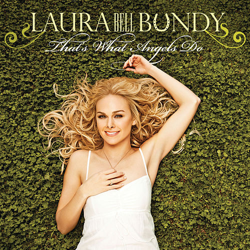 Play & Download That's What Angels Do by Laura Bell Bundy | Napster