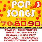 Pop Songs of the 70s, 80s, 90s, Vol. 3 by Various Artists