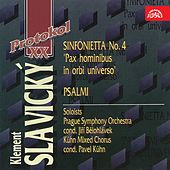 Play & Download Slavický:  Sinfonietta No. 4, Psalmi by Various Artists | Napster