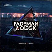 Thunder / Thirst by Fademan