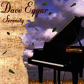 Play & Download Serenity by Dave Eggar | Napster