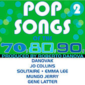 Pop Songs of the 70s, 80s, 90s, Vol. 2 by Various Artists