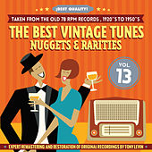 The Best Vintage Tunes. Nuggets & Rarities ¡Best Quality! Vol. 13 by Various Artists