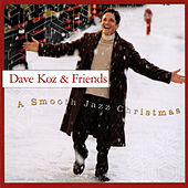 Play & Download A Smooth Jazz Christmas by Dave Koz | Napster