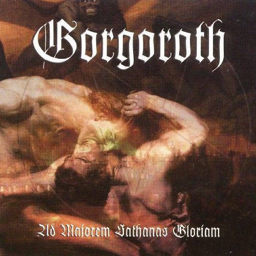Play & Download Ad Majoren Sathanas Gloriam (digital) by Gorgoroth | Napster