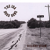 Building Steam by The Ida Road Band