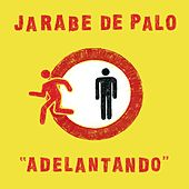 Play & Download Adelantando by Jarabe de Palo | Napster