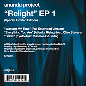 Relight EP1 by Ananda Project