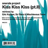 Kiss, Kiss, Kiss Pt.2 by Ananda Project