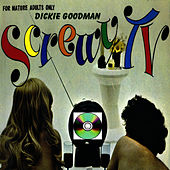 Dickie Goodman Screwy TV by Dickie Goodman