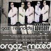 Orgaz-Mixed by Gaz Reynolds