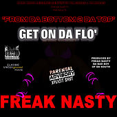 Play & Download Get On Da Flo' by Freak Nasty | Napster