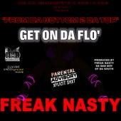 Get On Da Flo' by Freak Nasty