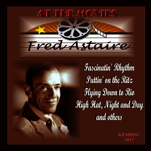 Play & Download At the Movies by Fred Astaire | Napster