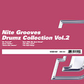 Play & Download Nite Grooves Drumz Collection Vol. 2 by Various Artists | Napster