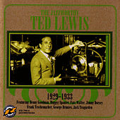 1929-1933 by Ted Lewis