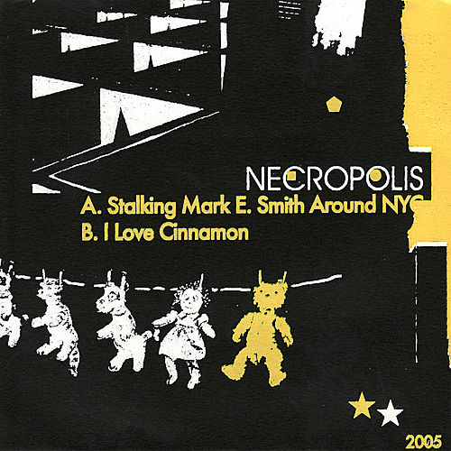 Stalking Mark E. Smith Around NYC by Necropolis
