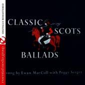 Classic Scots Ballads by Ewan MacColl