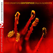 Play & Download Centerpiece by Hank Crawford | Napster