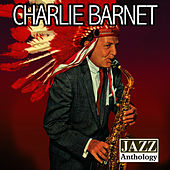 Play & Download Jazz Anthology by Charlie Barnet | Napster