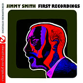 First Recordings by Jimmy Smith