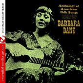 Anthology of American Folk Songs by Barbara Dane