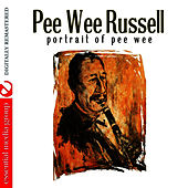 Play & Download Portrait Of Pee Wee by Pee Wee Russell | Napster