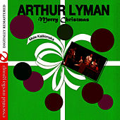 Play & Download Merry Christmas by Arthur Lyman | Napster